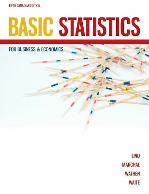Basic Statistics for Business & Economics 5th Canadian ed by Lind, Marchal