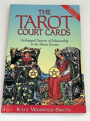 The Tarot Court Cards By Kate Warwick-Smith Minor Arcana Relationships 2003