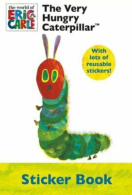 NEW the VERY HUNGRY CATERPILLAR sticker book Eric Carle reusable9780857269867