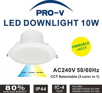LED Downlight  10W Dimmable CCT Colour Changeable IP44 90mm cutout