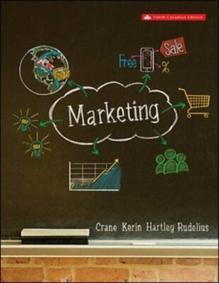Marketing 10th Canadian Edition by Crane, Kerin, Hartley & Rudelius (no connect)