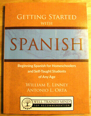 Getting Started with Spanish WIlliam Linney Homeschool Self Taught Beginning