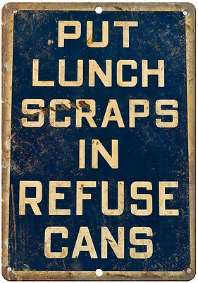 """Porcelain Look Put Lunch Scraps in Refuse Cans 10"""" x 7"""" Retro Look Metal Sign"""
