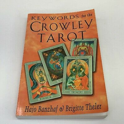 Keywords for the Crowley Tarot by Hajo Banzhaf & Brigitte Theler 2001 Paperback