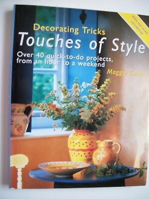 Decorating Tricks Touches Of Style Hardback Book By Maggie Colvin,40 Projects
