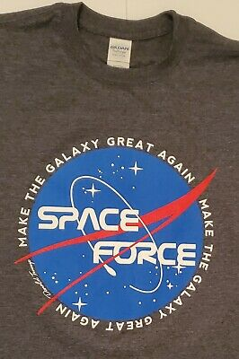 U.S. Space Force Make The Galaxy Great Again Donald Trump T-Shirt Adult Size S