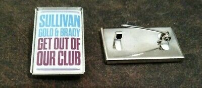 """West Ham United """"Get Out Of Our Club"""" Demonstration Badge..new"""