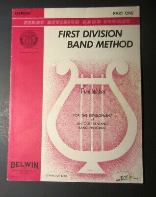First Division Band Method Trombone Part One Fred Weber 1968