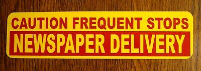 """(1) NEWSPAPER DELIVERY FREQUENT STOPS MAGNETIC Vehicle SIGN  3"""" X 12"""" USA yellow"""