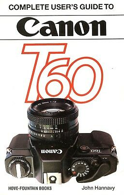 CANON T60 35mm SLR CAMERA USERS GUIDE MANUAL -by HOVE
