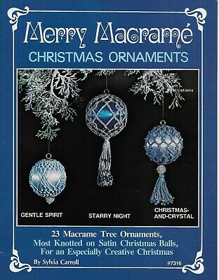 Merry Macrame Christmas Ornaments Pattern Book 23 Projects Sylvia Carroll 7316