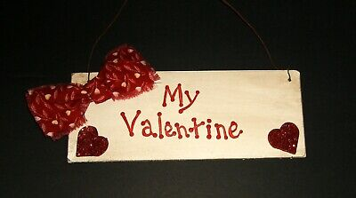 Small primitive wood sign-- MY VALENTINE--antique white--red glitter hearts