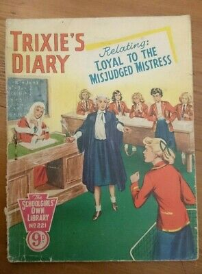 SchoolGirls Own Library No 221-Trixie's Diary-Loyal To The Misjudged Mistress