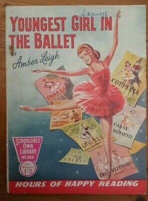 Schoolgirls Own Library No 284 -Youngest Girl In The Ballet-1958