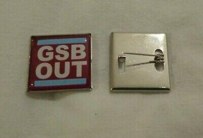 """West Ham United """"Gsb Out"""" Demonstration/Protest Badge..new"""