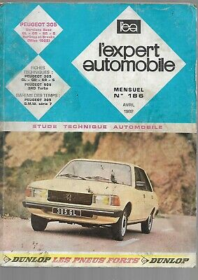 L'expert automobile n° 186 avril 1982  PEUGEOT 305   / 207 pages