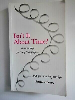 Isn't it About Time by Andrea Perry