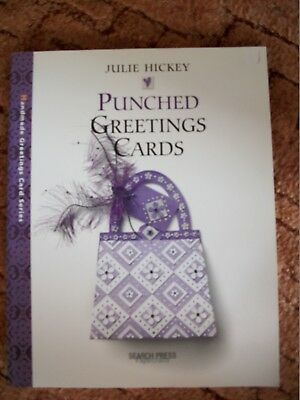 Punched Greetings Cards Paperback book by Julie Hickey,Search Press 2003