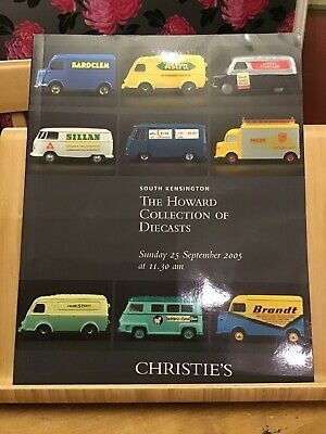 Christies Auction Catalogue - September 2005- The Howard Collection Of Diecasts