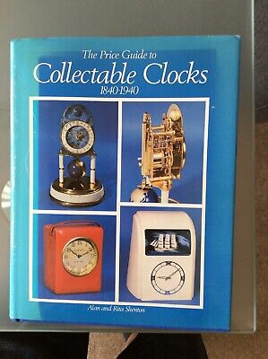 The Price Guide To Collectable Clocks 1840-1940