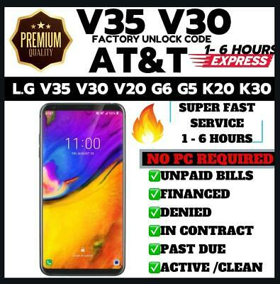 Unlock Code for AT&T LG V35 V350AWM - EXPRESS SERVICE (ALL IMEI SUPPORTED )