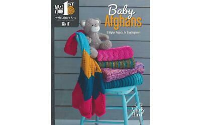 Leisure Arts Make Your First Knit Baby Afghan Bk