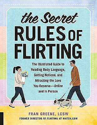 The Secret Rules of Flirting: The Illustrated Guide to Reading Body Language, G