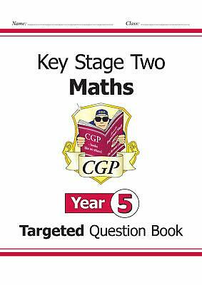 KS2 Maths Targeted Question Book - Year 5 (CGP KS2 Mat by CGP New Paperback Book