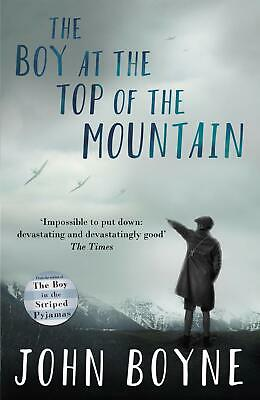 The Boy at the Top of the Mountain by John Boyne New Paperback Book