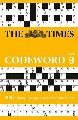 The Times Codeword 9: 200 challenging by The Times Mind Games New Paperback Book