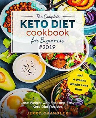 The Complete Keto Diet Cookbook for Beginne by Jerry Chandler New Paperback Book