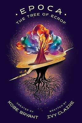 Epoca: The Tree of Ecrof HARDCOVER – 2019 by Ivy Claire