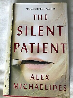 The Silent Patient by Michaelides, Alex Hardback Book With Dust Jacket Thriller