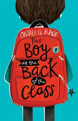 The Boy At the Back of the Class by Onjali Rauf New Paperback Book