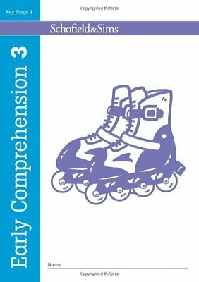 Early Comprehension Book 3 KS1, Ages 5-7 by Schofield & Sims New Paperback Book