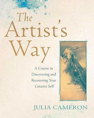The Artist's Way A Course in Discovering and by Julia Cameron New Paperback Book