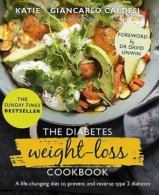 The Diabetes Weight-Loss Cookbook A life-cha by Katie Caldesi New Hardcover Book