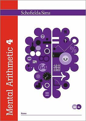 Mental Arithmetic Book 4 Year 5, Ages 9-1 by Schofield & Sims New Paperback Book