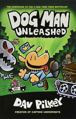 Dog Man Unleashed From the Creator of Captain U by Dav Pilkey New Paperback Book