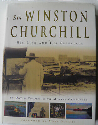 Sir Winston Churchill His Life and His Paintings Minnie Churchill Signed