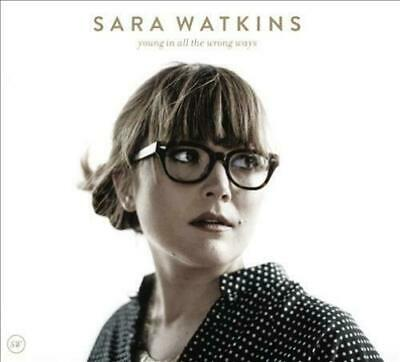 Sara Watkins ‎– Young In All The Wrong Ways [New & Sealed] CD