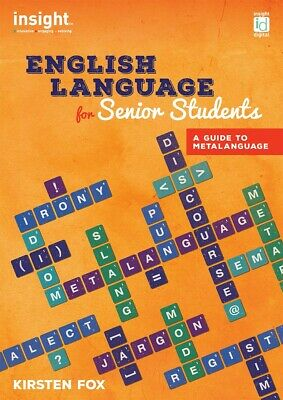 Insight English Language for Senior Students by Kirsten Fox - ISBN9781925316490