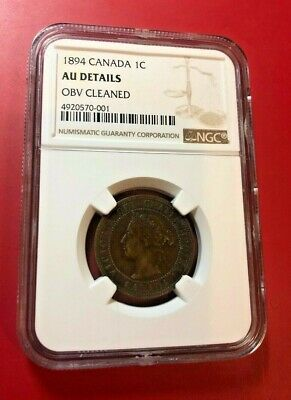 1894 Canada Large Cent Ngc Au Details Obv Cleaned
