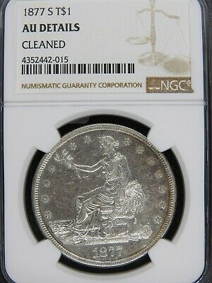 1877-S Trade Dollar Silver Dollar NGC AU DETAIL NICE WORTH A LOOK