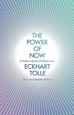 The Power of Now A Guide to Spiritual Enlightenment..by Eckhart Tolle~Paperback