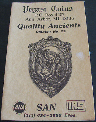Pegasi Coins Quality Ancients Catalog 29 Greek, Roman, Byzantine Scarce
