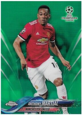 2017-18 TOPPS CHAMPIONS LEAGUE CHROME Anthony Martial Man Utd Green Card # /99