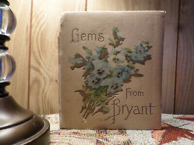 Gems From Bryant 1904 William Cullen Bryant FIRST EDITION Antique Hardcover