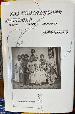 HTF Signed The Underground Railroad Ties That Bound Unveiled Emma Marie Trusty