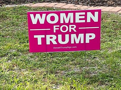 Women For Trump 2020...Keep America Great !  Yard Sign with Stake + 2 Decals